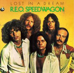 REO Speedwagon : Lost in a Dream